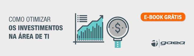 Como otimizar os investimentos na área de TI?