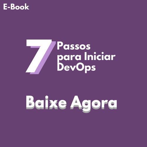 Banner E-book 7 Passos Para Iniciar DevOps
