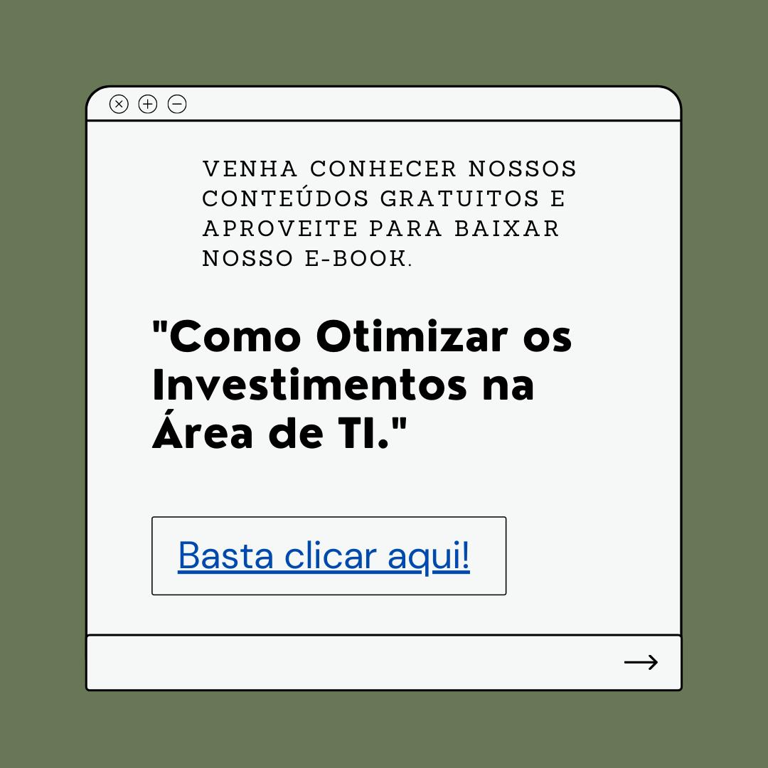 E-book Como otimizar os investimentos na área de TI